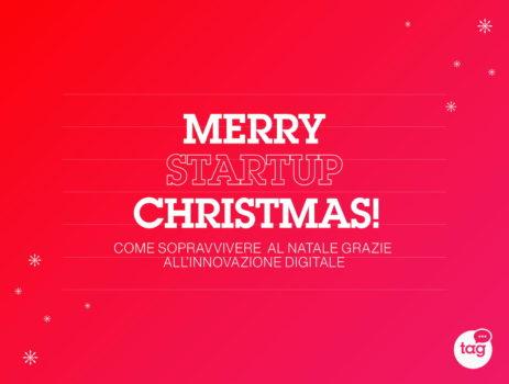 Merry Startup Christmas! Come sopravvivere al Natale grazie all'innovazione digitale